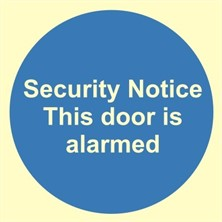 Door Is Alarmed Safety Sign